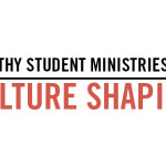 Element #3 of a Healthy Student Ministry: Culture Shaping