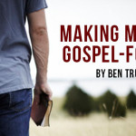 Making Missions Gospel-Focused