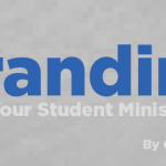 5 Key Elements to Consider when Branding your Student Ministry