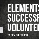 4 Elements of a Successful Volunteer – Part Three