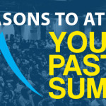 8 Reasons To Go To Youth Pastor Summit