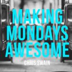 Making Mondays Awesome