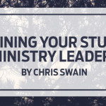 Retaining Your Student Ministry Leaders