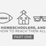 Episode 14: Jocks, Homeschoolers, and Geeks – How to Reach Them All (Part 1)