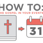 How To: The Gospel in Your Events