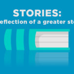 Episode 51: Stories – A reflection of a greater story
