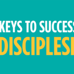 Episode 120: 7 Keys to Successful Discipleship