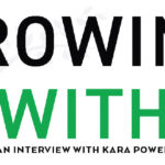 Episode 171: Growing With; An Interview with Kara Powell