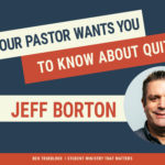 What Your Pastor Wants You to Know About Quitting