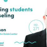 Episode 271: Connecting Students to Counseling with Jason Gibson