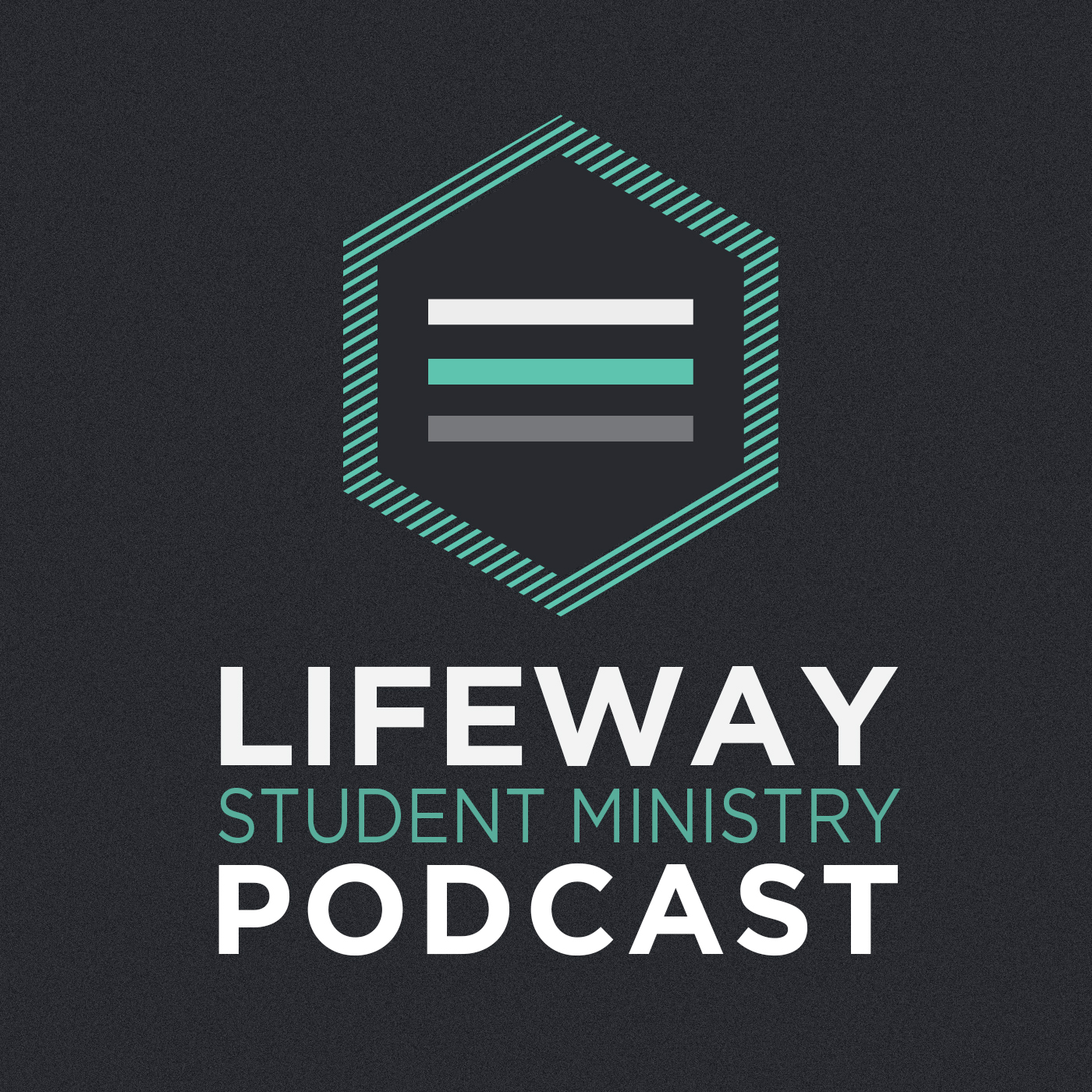 LifeWay Student Ministry Podcast